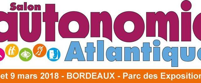 Accompagnement salon Autonomic de Bordeaux au parc des Expositions de Bx-Lac jeudi 08 et vendredi 09 mars- Bx