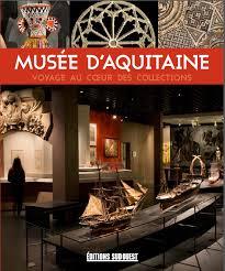 Sortie Socio-culturelle au Musée d'Aquitaine : le Mercredi 27 juin Bordeaux de 14h30 à 17h00
